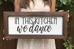 In this Kitchen We Dance Farmhouse Sign, Farmhouse Decor, Farmhouse Wood Signs, Rustic Sign, Gallery Wall Sign, Fixer Upper, Home Decor Sign made just for you in our Pacific NW Studio by the Charlie Team ***PLEASE READ THE ENTIRE LISTING FOR INFORMATION WE NEED FROM YOU,