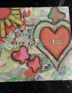 Mixed media quote canvas made with papers and faber castell gelatos and pitt artist pens