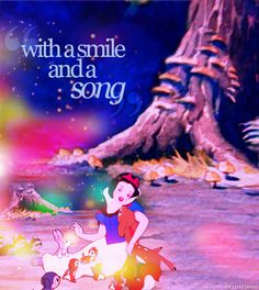 """Disney princess challenge Day 25-Favorite Lyrics: """"With a smile and a song, life is just like a bright sunny day your cares fade away and your heart is young..."""" Such a cute little song =)"""