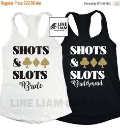 ENDS AT 12AM vegas bachelorette tank tops, vegas shirts, bachelorette shirts,bridesmaid shirts, bridesmaid tanks, funny bridesmaid shirts, d