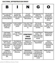 cultural appropriation bingo via Womanist Musingshttp://www.womanist-musings.com/2011/11/there-is-no-excuse-for-glbt-or-cultural.html