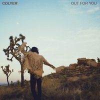 Out For You by Colyer on SoundCloud