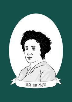 This post is in collaboration with Sheroes of History who researched and wrote the biography of Rosa Luxemburg. Rosa Luxemburg died when she was just 47 years old, and was described as a small, frail woman. But in those 47 years she managed to pack...