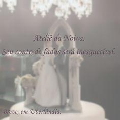 #noiva #atelie #casamento