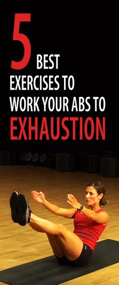 5 best exercises to work your abs to exhaustion. #abs #sixpack #flatstomach…