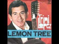 Trini Lopez .. Lemon Tree
