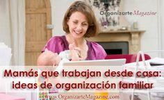 Madres: Cómo mantener el balance entre el trabajo y la familia cuando trabajas en casa