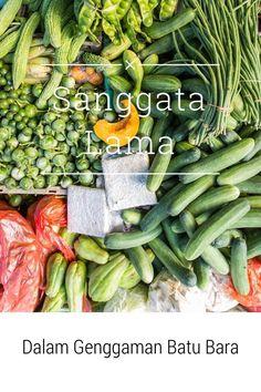 Sanggata Lama - Dalam Genggaman Batu-Bara #travel #journey #indonesia