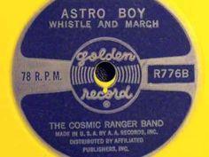 Astro Boy theme &  whistle, march-Cosmic Rangers