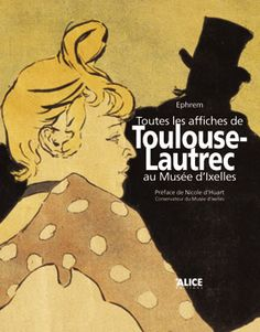The lovely Musée d'Ixelles really has a copy of all of Toulouse Lautrec's posters, as I discovered visiting Bruxelles recently.