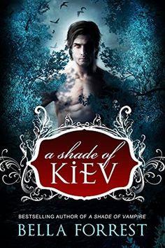 Bookadictas: A SHADE OF KIEV, BELLA FORREST