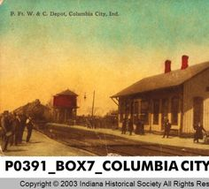 P. Ft. W. & C. Depot, Columbia City, Indiana :: Postcards of Indiana the Jay Small Collection