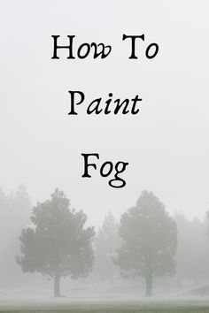 Learn how to paint fog and mist as well as other transient effects. Full step by step oil painting tutorial for beginners. Watercolor Paintings For Beginners, Oil Painting For Beginners, Canvas Painting Tutorials, Acrylic Painting Techniques, Realistic Paintings, Beginner Painting, Art Techniques, Watercolor Artists, Acrylic Art
