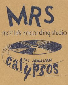 Motta's recording studio in Kingston. Early poster