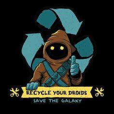 Star Wars: telling you to recycle your droids t-shirt. Star Wars Fan Art, Cyberpunk, Star Wars Personajes, Starwars, Star Wars Pictures, Star Wars Party, Star Wars Tshirt, Funny Tee Shirts, Star Wars Humor