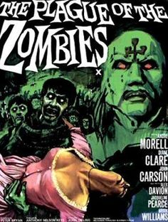 The Plague of the Zombies- 1966.  Cheesy