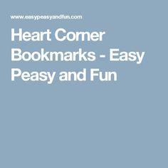 Heart Corner Bookmarks - Easy Peasy and Fun