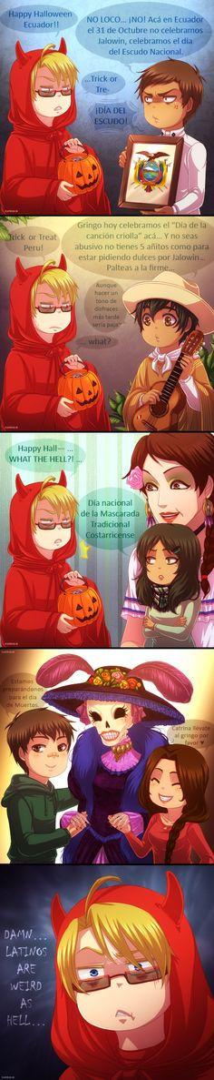 31st October's coming. But we don't celebrate it the same way all around the world x ) Here is America from Hetalia. Peru, Ecuador, Costa Rica and Mexico siblings are also personified nations but have been created by Kuraudia, on deviant art. I love her work <3