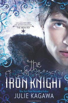 """Julie Kagawa's """"The Iron Knight"""", the fourth and final book in her """"The Iron Fey"""" series."""