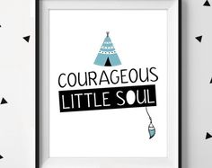 Courageous Little Soul // Be Strong and Courageous // Brave Print // Adventure Print // Tribal Brave Print // Courageous Print // Boys Room