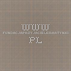 www.fundacjaprzyjacielemartynki.pl