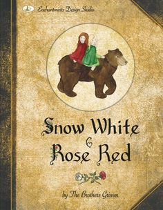 Snow White Rose Red The Brothers Grimm. #reading, #books