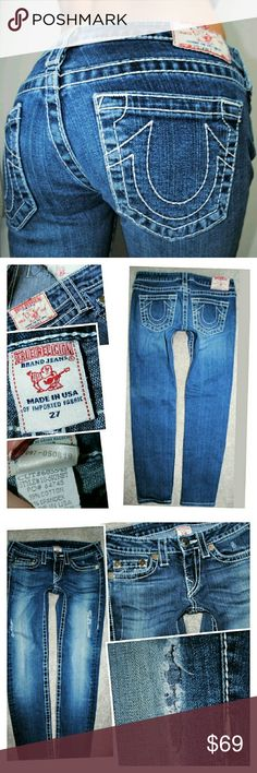 TRUE RELIGION STELLA BIG T SKINNY JEANS 27 Authentic Destroyed open hole on thigh True Religion Jeans Skinny