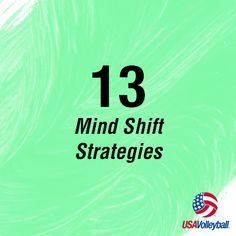 "Challenge yourself to 13 mind shifting strategies. ""Celebrate all of your wins, even the little ones."""