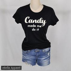 Candy Made Me Do It - Women's Basic Black Short Sleeve, Graphic Print Tee