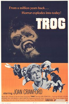 TROG Joan Crawford & prehistoric monsters, wacky horror explodes into today! Horror Movie Posters, Sci Fi Horror Movies, Classic Horror Movies, Original Movie Posters, Cinema Posters, Cult Movies, Scary Movies, Film Posters, Joan Crawford