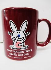 Happy Bunny: Your morning breath smells like butt