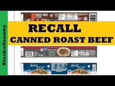 Food Recalls, Roast Beef, Gravy, Laura Lynn, Prepping, Prepper Food, Canned Meat, Long Term Food Storage, Pinto Beans