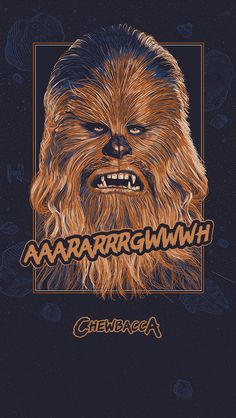 ↑↑TAP AND GET THE FREE APP! Art Creative Funny Quotes Chewbacca Star Wars HD iPhone Wallpaper