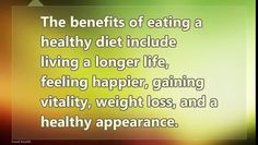 The Benefits and Advantages of Eating Healthy Food 2 # Benefits #Advantages #Eating #Healthy