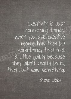creativity is just connecting