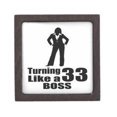 #Turning 33 Like A Boss Keepsake Box - #giftidea #gift #present #idea #number #33 #thirty-third #thirty #thirtythird #bday #birthday #33rdbirthday #party #anniversary #33rd