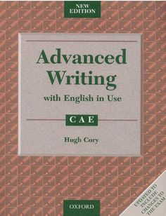 advanced writing  cae tips for writing
