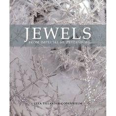 Jewels from Imperial St. Petersburg: Ulla Tillander-Godenhielm: 9781906509248: Amazon.com: Books