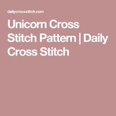 Unicorn Cross Stitch Pattern   Daily Cross Stitch