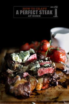 How to craft a perfect steak at home without a grill (awesome, so gonna do this)