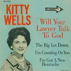 """Kitty Wells - """"Will Your Lawyer Talk to God"""" - yes, there is a banning order in place"""