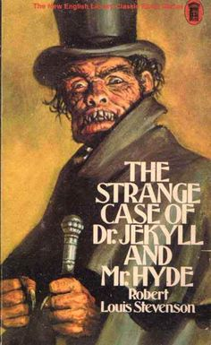 The Strange Case of Dr. Jekyll & Mr. Hyde by Robert Louis Stephenson