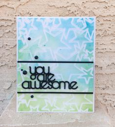 You are awesome card - Scrapbook.com - Awesome embossed and inked card.