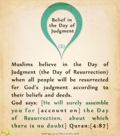 Islam - The Six Pillars of Faith - Belief in the Day of Judgment