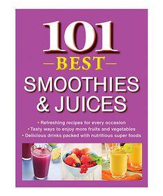Look at this #zulilyfind! 101 Best Smoothies & Juices Cookbook #zulilyfinds