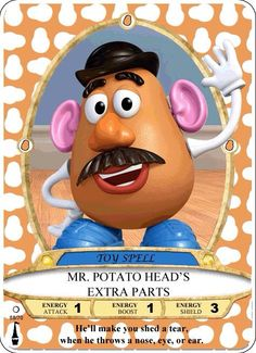 Anthony Flynn Created this Sorcerers of the Magic Kingdom Card  he asked to suggest characters not yet put on the cards. I suggested Mr Potato Heads Potato gun.