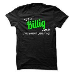 awesome It is a BILLIG t-shirts Thing. BILLIG Last Name hoodie
