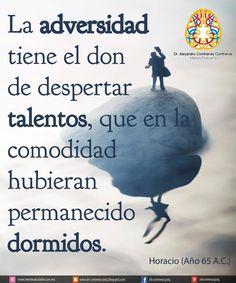Hermosa frase de Horacio. La adversidad sirve!