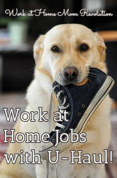 Work at Home Jobs with U-Haul! / Work at Home Mom Revolution