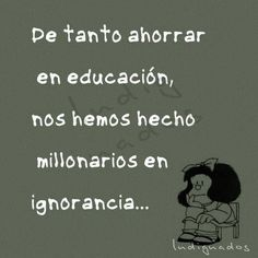 35 reflexive phrases of Mafalda that will leave you thinking - Trend Destructive Quotes 2019 Smart Quotes, Me Quotes, Funny Quotes, Sincerity Quotes, Mafalda Quotes, Frases Humor, The Ugly Truth, More Than Words, Spanish Quotes